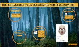 the difference between psychopaths and sociopaths Psychopaths versus sociopaths: what's the difference psychopaths and sociopaths share a number of highlights the differences between psychopaths and.