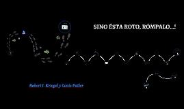 Copy of SI NO ESTA ROTO, RÓMPALO!!!...