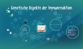 Genetische Aspekte der Immunreaktion