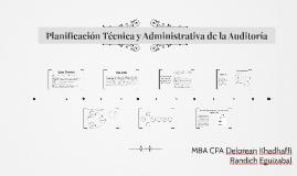 PLANIFICACION TECNICA Y ADMINISTRATIVA DE LA AUDITORIA