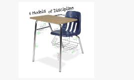Six Models of Discipline