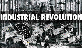 KS3 Industrial Revolution - change and continuity.