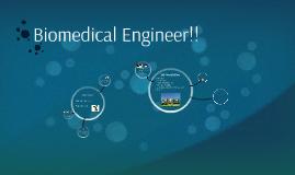 Biomedical Engineer!!