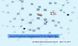 WECC 4/12/17 Social-Emotional Development in the Digital Age  Pay-it-Forward April 2015