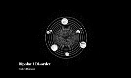 Bipolar 1 Disorder