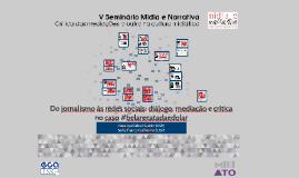 Do jornalismo às redes sociais: diálogo, mediação e crítica