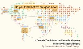 La Comida Tradicional de Cinco de Mayo en México y Estados U