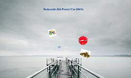 Copy of Reducción de Precios Y Ofertas