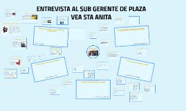 ENTREVISTA EL SUB GERENTE DE PLAZA VEA