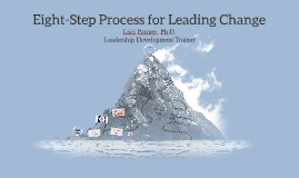 Support Copy of Eight-Step Process for Leading Change