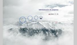 Copy of Administración de proyectos