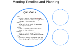 Meeting Timeline and Planning