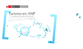 Copy of Turismo Inclusivo y Sostenible en ANP