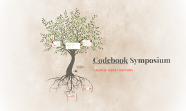 Codebook Symposium