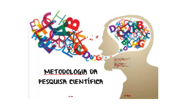 METODOLOGIA DA PESQUISA EM LÍNGUA PORTUGUESA