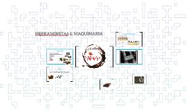 HERRAMINETAS & MAQUINARIA