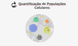 Quantificação de Populações Celulares
