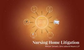 Nursing Home Litigation
