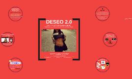 DESEO 2.0 - DEL SEXTING AL EXHIBICIONISMO DIGITAL