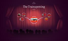The Trainspotting