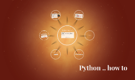 Python .. how to !