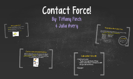 Contact Force!