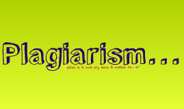 Plagiarism & Citing Sources