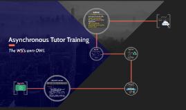 Asynchronous Online Tutor Training