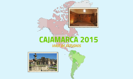 Copy of CAJAMARCA 2015