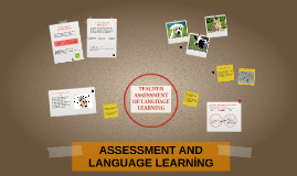 TEACHER ASSESMENT OF LANGUAGE LEARNING