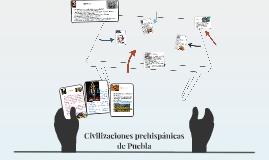 Copy of Civilizaciones prehispánicas de Puebla