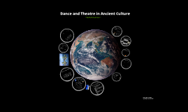 Dance and Theatre In Ancient Culture