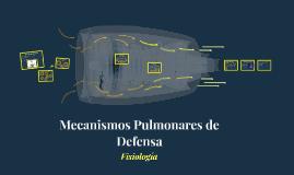 Mecanismos Pulmonares de Defensa