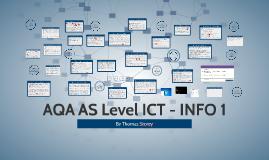 AQA AS Level ICT - INFO 1