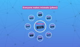 Everyone makes misteaks (yikes!)