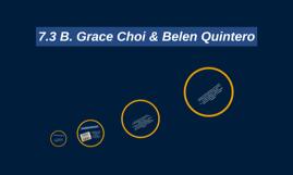 7.3 B. Grace Choi & Belen Quintero