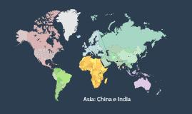 Asia: China e India