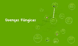 Copy of Doenças Fúngicas