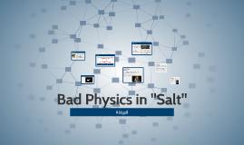 "Bad Physics in ""Salt"""