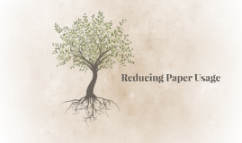 Reducing Paper Usage