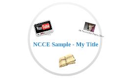 NCCE Sample Presentation