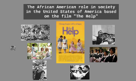 The African American role in society in the United States of