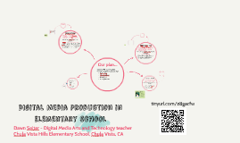 Digital Media Production in Elementary School