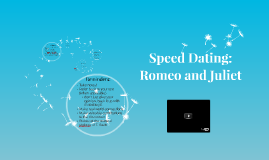 Romeo and juliet speed dating