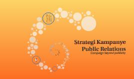 Strategi Kampanye Public Relations