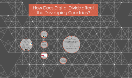How Does Digital Divide affect Devoloping Countries