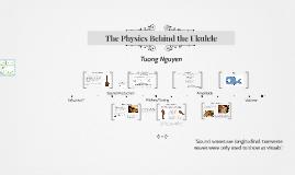 Copy of The Physics Behind the Ukulele
