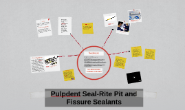 Pulpdent Seal-Rite Pit and Fissure Sealants