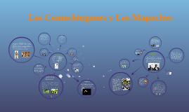 Los Comechingones y Los Mapuches