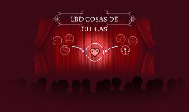 LBD COSAS DE CHICAS